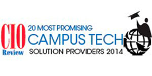 20 Most Promising Campus Tech Solution Providers - 2014